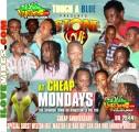 Touch A Blue  Stone Love @ Cheap Mondays 185 Spanish Town Rd Kingston 13 Cheap Mondays Anniversary Bun Dem Out Segment Vol 105