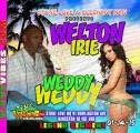 Stone Love Promotions & Elephant Man Presents Welton Irie @ Weddy Weddy Ave 41 Burlington Ave Kingston 10 Do You Remember Segment  Vol 186