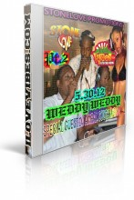 STONELOVE PRESENTS WEDDY WEDDY SPECIAL GUEST FROM SOUTH AFRICA 5-30-12 PT 2